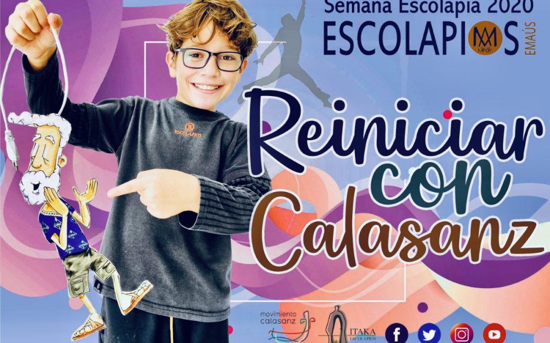 Feliz Semana Escolapia 2020, Reinicia con Calasanz